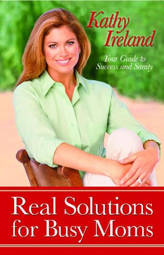 Real Solutions For Busy Moms cover